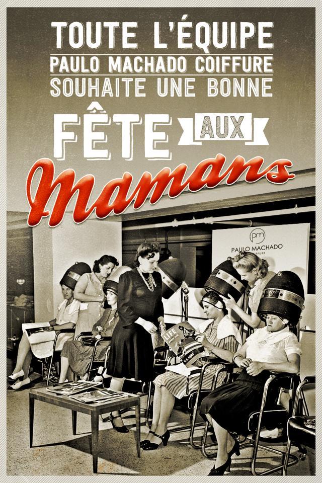 Mother's Day - Paulo Machado Coiffure