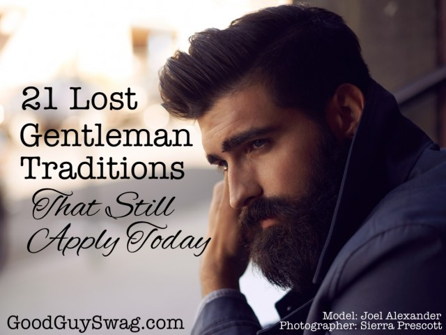 21 Lost Gentleman Traditions That Still Apply Today